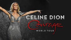 15.6 - Celine Dion / Courage World Tour @ Stadthalle Wien (Block 75 - Reihe 1 !!!)