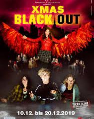 13.12 – XMAS Blackout @ Theater Akzent / Sitzplätze Kategorie 1 (VERGÜNSTIGT auf ANFRAGE ! )